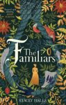 ShortBookandScribes #BookReview – The Familiars by Stacey Halls #HistoricalFiction