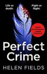 ShortBookandScribes #BookReview – Perfect Crime by Helen Fields @Helen_Fields @AvonBooksUK #BlogTour