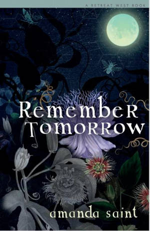 ShortBookandScribes #BlogTour #GuestPost by Amanda Saint, Author of Remember Tomorrow @saintlywriter @RetreatWest #RandomThingsTours #RememberTomorrow