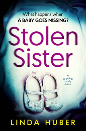 ShortBookandScribes #BlogTour #Extract from Stolen Sister by Linda Huber @LindaHuber19 @Bloodhoundbook