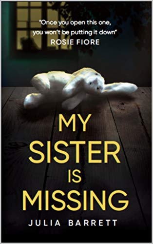 ShortBookandScribes #BookReview – My Sister is Missing by Julia Barrett @Julia_Barrett_ @RedDoorBooks #BlogTour