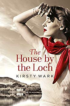 ShortBookandScribes #BookReview – The House by the Loch by Kirsty Wark