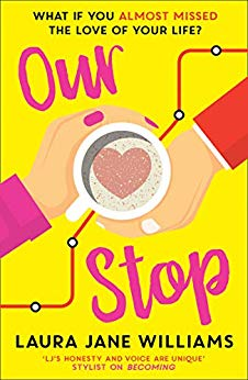 ShortBookandScribes #BookReview – Our Stop by Laura Jane Williams @laurajaneauthor @AvonBooksUK #BlogTour #OurStop