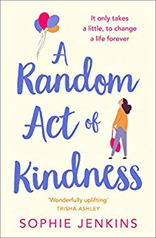 ShortBookandScribes #BlogTour #Extract from A Random Act of Kindness by Sophie Jenkins @sophiejenkinsuk @AvonBooksUK