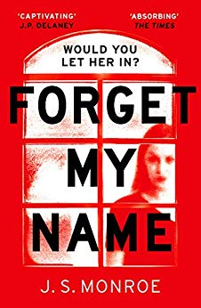ShortBookandScribes #BookReview – Forget My Name by J.S. Monroe @JSThrillers @HoZ_Books #BlogTour