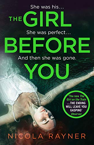 ShortBookandScribes #BookReview – The Girl Before You by Nicola Rayner @Nico1aRayner @AvonBooksUK #BlogTour