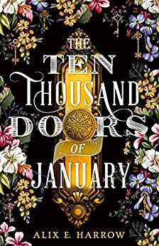 ShortBookandScribes #BookReview – The Ten Thousand Doors of January by Alix E. Harrow @AlixEHarrow @orbitbooks #BlogTour #CompulsiveReaders