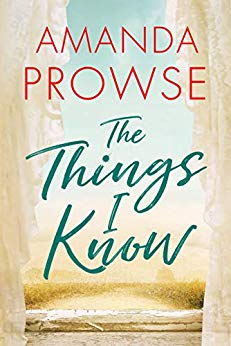 ShortBookandScribes #PublicationDay #BookReview – The Things I Know by Amanda Prowse @MrsAmandaProwse @ed_pr #TheThingsIKnow #BlogTour