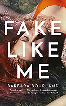 ShortBookandScribes #BookReview – Fake Like Me by Barbara Bourland