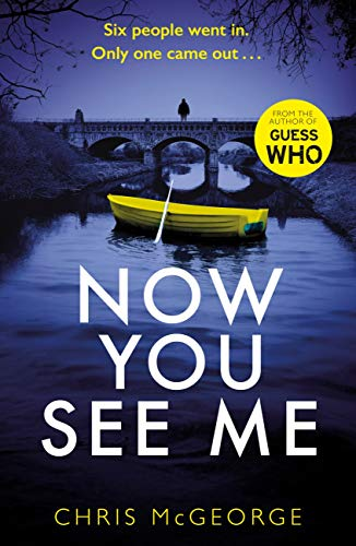 ShortBookandScribes #BookReview – Now You See Me by Chris McGeorge @crmcgeorge @orionbooks @Tr4cyF3nt0n #BlogTour