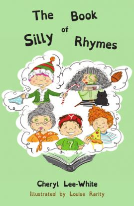 ShortBookandScribes #BookReview – The Book of Silly Rhymes by Cheryl Lee-White, illustrated by Louise Rarity @bluefalconpub @thesimplemum #ChildrensBooks