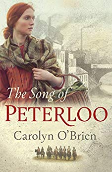 ShortBookandScribes #BookReview – The Song of Peterloo by Carolyn O'Brien @CarolynManc @legend_press #TheSongOfPeterloo