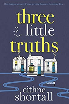ShortBookandScribes #BookReview – Three Little Truths by Eithne Shortall @eithneshortall @CorvusBooks #RandomThingsTours #BlogTour #ThreeLittleTruths