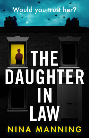 ShortBookandScribes #BlogTour #Extract from The Daughter in Law by Nina Manning @ninamanning78 @BoldwoodBooks
