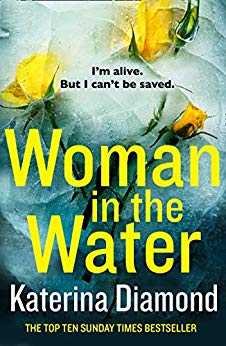 ShortBookandScribes #BookReview – Woman in the Water by Katerina Diamond @AvonBooksUK #BlogTour