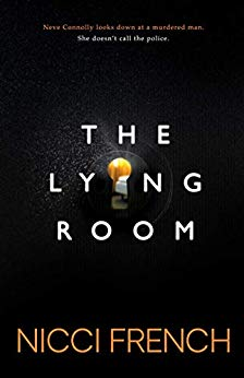 ShortBookandScribes #BookReview – The Lying Room by Nicci French #TheLyingRoom