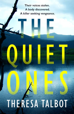 ShortBookandScribes #BlogTour #Extract from The Quiet Ones by Theresa Talbot @Theresa_Talbot @aria_fiction