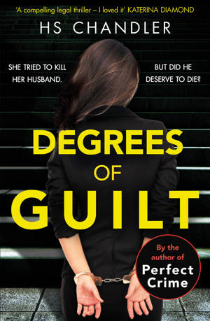 ShortBookandScribes #BookReview – Degrees of Guilt by HS Chandler @HSCinkpen @TrapezeBooks #BlogTour #CompulsiveReaders