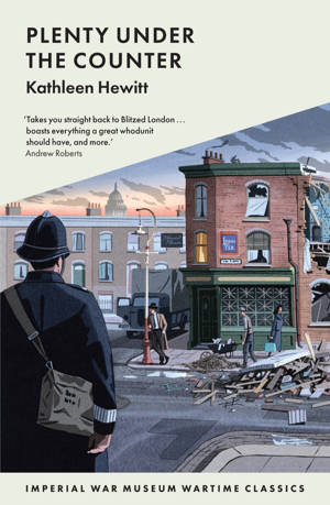 ShortBookandScribes #BlogTour #Extract from Plenty Under the Counter by Kathleen Hewitt @I_W_M @angelamarymar #RandomThingsTours #BlogTour #wartimeclassics
