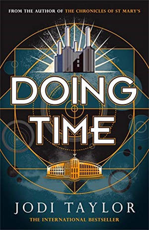 ShortBookandScribes #BookReview – Doing Time by Jodi Taylor @headlinepg #RandomThingsTours #BlogTour