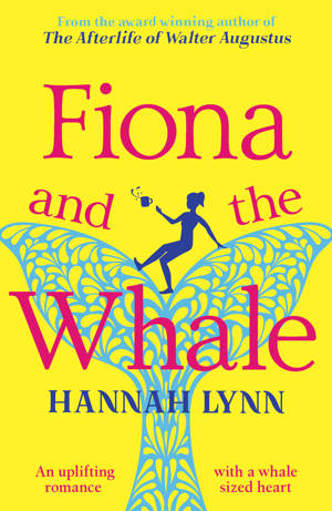 ShortBookandScribes #BlogTour #Extract from Fiona and the Whale by Hannah Lynn @HMLynnauthor @rararesources #giveaway