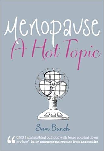 ShortBookandScribes #BookReview – Menopause: A Hot Topic by Sam Bunch