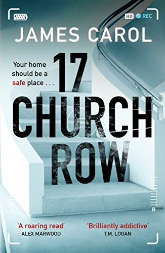 ShortBookandScribes #BookReview – 17 Church Row by James Carol @ZaffreBooks #BlogTour #CompulsiveReaders