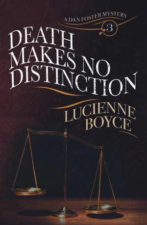 ShortBookandScribes #BookReview – Death Makes No Distinction by Lucienne Boyce @LucienneWrite @rararesources #BlogTour #HistoricalFiction