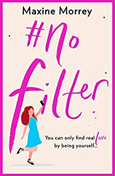 ShortBookandScribes #BlogTour #Extract from #NoFilter by Maxine Morrey @Scribbler_Maxi @BoldwoodBooks