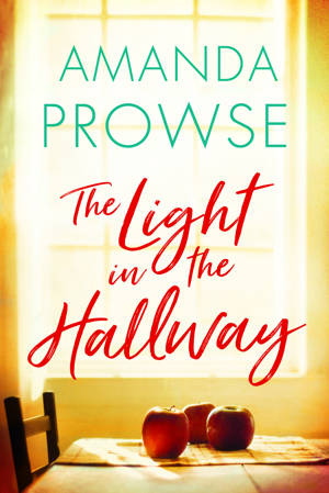 ShortBookandScribes #BookReview – The Light in the Hallway by Amanda Prowse