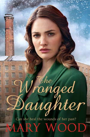 ShortBookandScribes #BookReview – The Wronged Daughter by Mary Wood @panmacmillan #BlogTour
