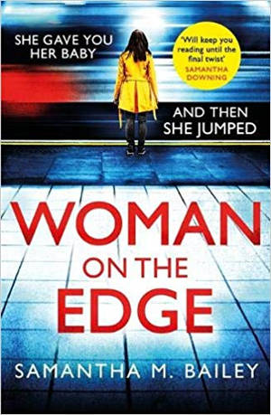 ShortBookandScribes #BookReview – Woman on the Edge by Samantha M. Bailey @headlinepg #RandomThingsTours #BlogTour