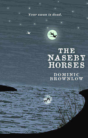 ShortBookandScribes #PublicationDay #BookReview – The Naseby Horses by Dominic Brownlow @DominicBrownlow @LouiseWalters12 @damppebbles #TheNasebyHorses #damppebblesblogtours