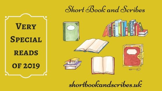 ShortBookandScribes ** Very Special Reads of 2019**