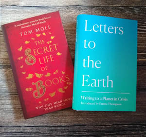 ShortBookandScribes Mini #BookReviews – The Secret Life of Books by Tom Mole | Letters to the Earth: Writing to a Planet in Crisis by Jackie Morris and Emma Thompson #nonfiction