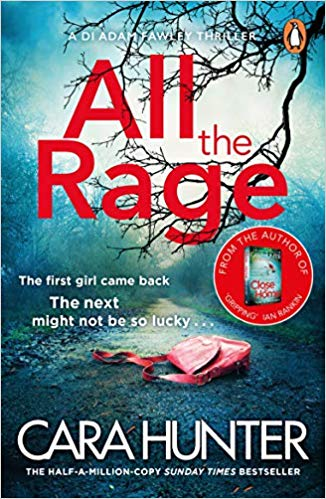 ShortBookandScribes #BookReview – All the Rage by Cara Hunter @VikingBooksUK #AlltheRage #BlogTour