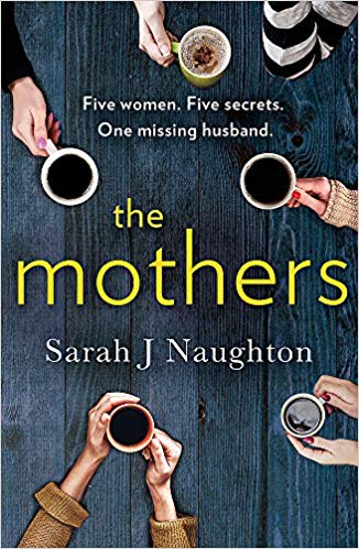 ShortBookandScribes #BlogTour #Extract from The Mothers by Sarah J. Naughton @TrapezeBooks #TheMothers #CompulsiveReaders