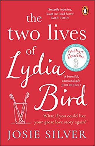 ShortBookandScribes #BookReview – The Two Lives of Lydia Bird by Josie Silver @VikingBooksUK #BlogTour