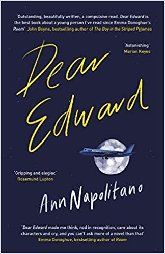 ShortBookandScribes #BookReview – Dear Edward by Ann Napolitano @VikingBooksUK #BlogTour #DearEdward