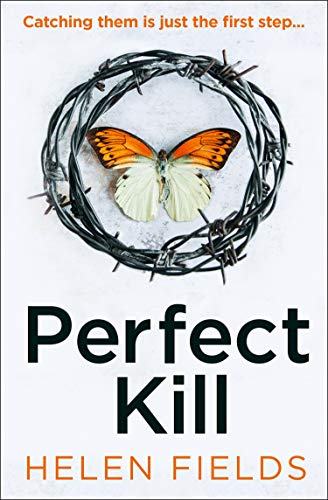 ShortBookandScribes #BookReview – Perfect Kill by Helen Fields @AvonBooksUK #BlogTour