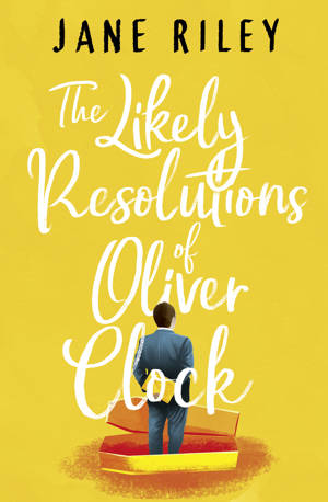 ShortBookandScribes #BookReview – The Likely Resolutions of Oliver Clock by Jane Riley @JaneRileyAuthor @AmazonPub @ed_pr #BlogTour