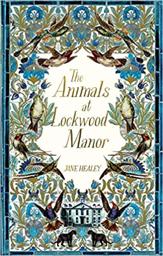 ShortBookandScribes #BookReview – The Animals at Lockwood Manor by Jane Healey @MantleBooks