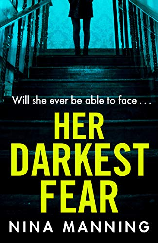 ShortBookandScribes #BlogTour #Extract and #AudioExtract from Her Darkest Fear by Nina Manning @BoldwoodBooks