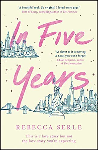 ShortBookandScribes #BookReview – In Five Years by Rebecca Serle @QuercusBooks