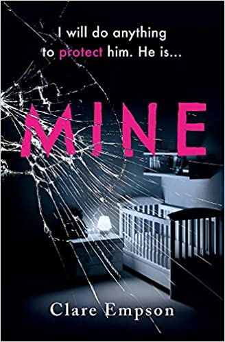ShortBookandScribes #BookReview – Mine by Clare Empson @orionbooks #BlogTour
