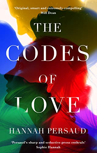 ShortBookandScribes #PublicationDay #BookReview – The Codes of Love by Hannah Persaud @MuswellPress