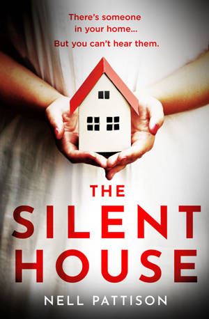 ShortBookandScribes #BookReview – The Silent House by Nell Pattison @AvonBooksUK #BlogTour