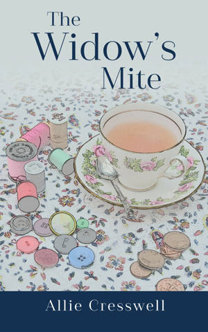 ShortBookandScribes #BlogTour #GuestPost by Allie Cresswell, Author of The Widow's Mite @rararesources