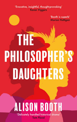 ShortBookandScribes #BookReview – The Philosopher's Daughters by Alison Booth @RedDoorBooks @literallypr #RandomThingsTours #BlogTour