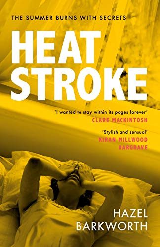 ShortBookandScribes #BookReview – Heatstroke by Hazel Barkworth